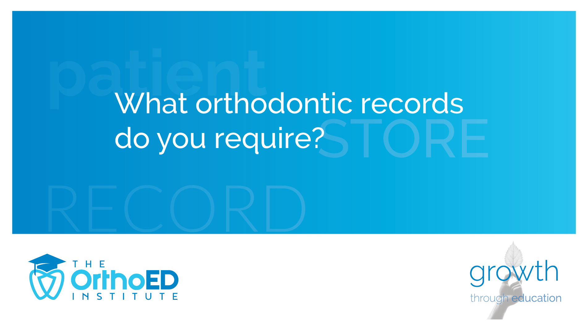 early orthodontic records