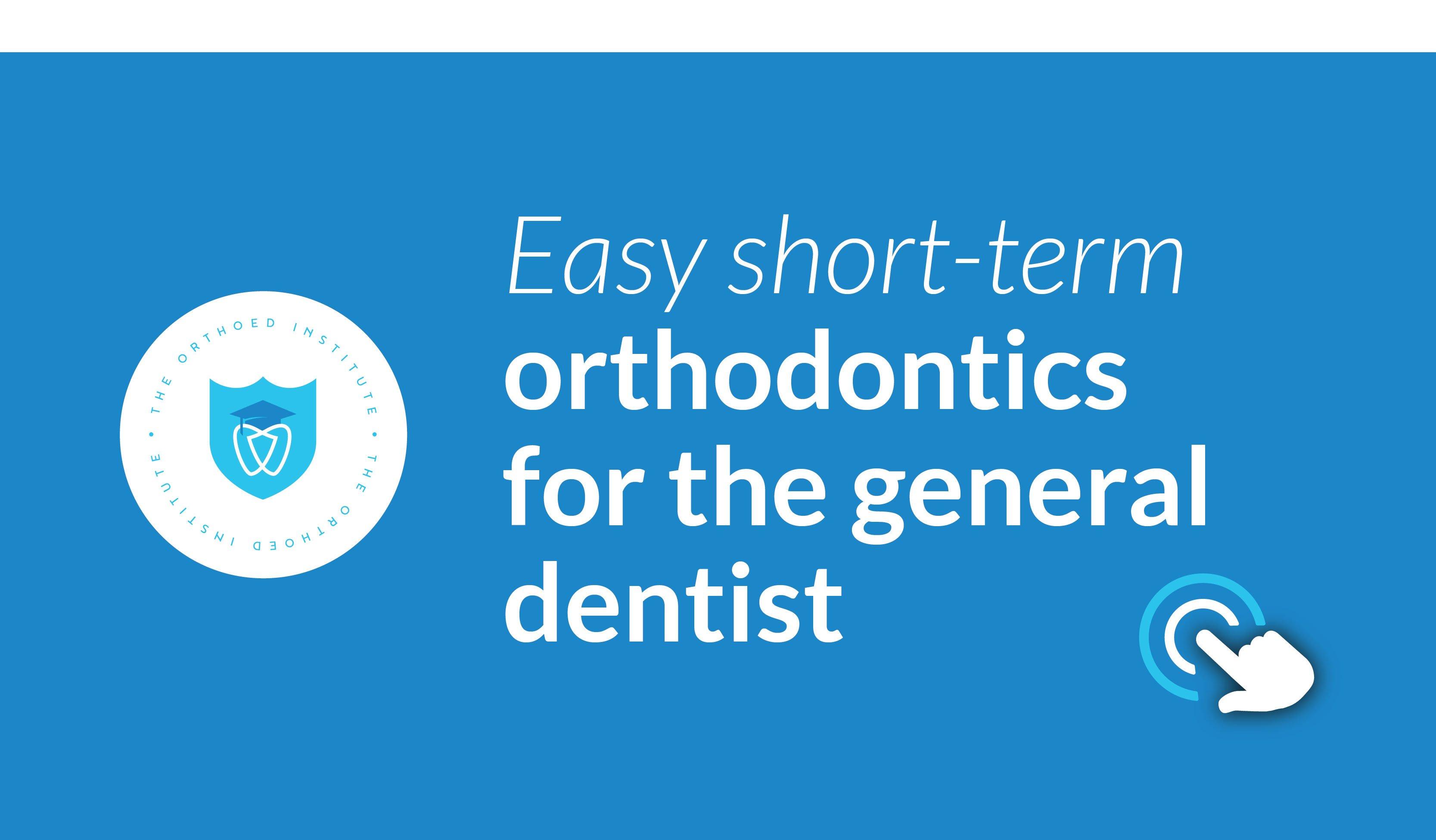 Easy Short Term Ortho Dentist